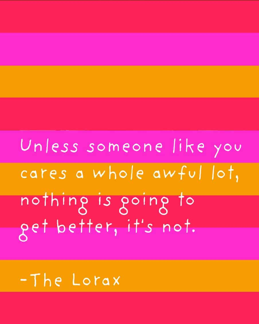 Dr Seuss Love Quotes Amazing Free Dr Seuss Printables The Lorax  Mod Podge Rocks