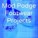 20 Mod Podge footwear projects - revamp your shoes on a budget