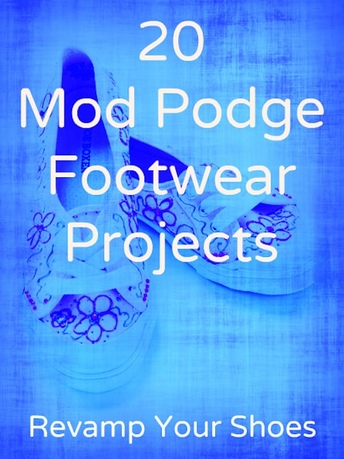 Mod Podge shoes are a great way to revamp your wardrobe on a budget. Here are 20 inspirational ideas - pick your favorite and get crafty!
