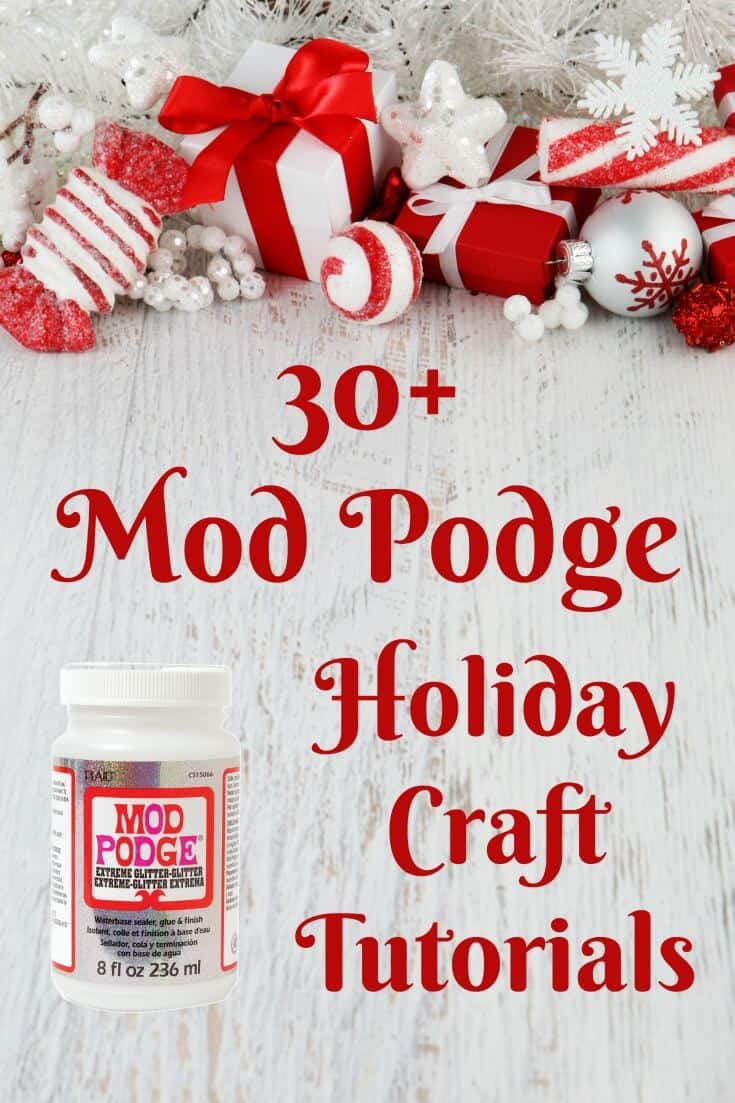 Get started with your decoupage projects for the holiday season early! Here is a huge collection of Mod Podge holiday crafts that you'll love.