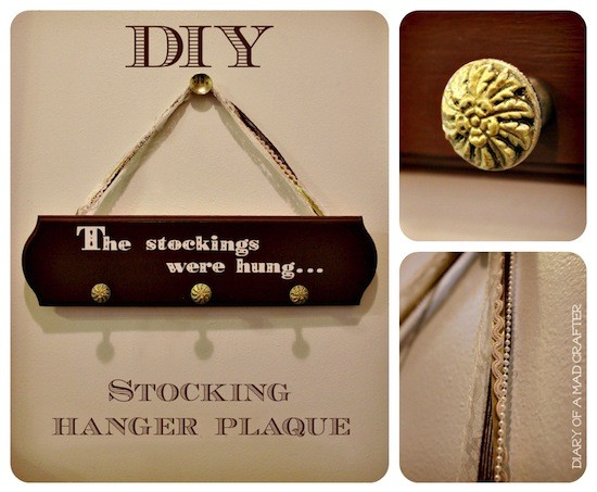 This gorgeous Christmas stocking holder was made using a wood plaque, pretty knobs and decorative trim - and don't forget the Mod Podge!