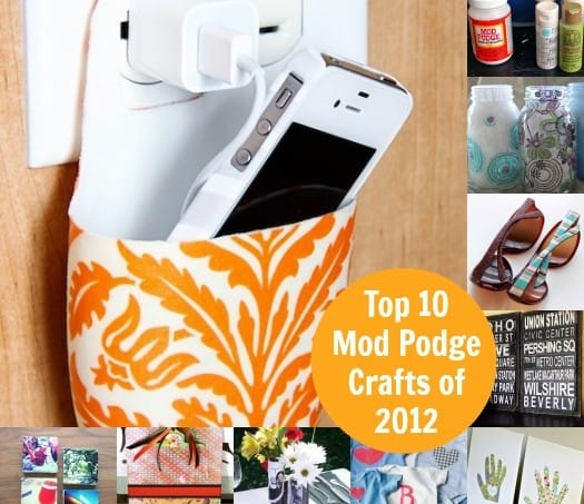 Top 10 Mod Podge Crafts of 2012