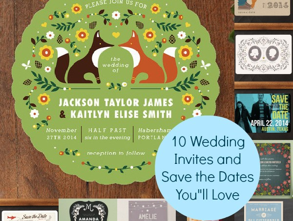 10 Wedding Invites and Save the Dates You'll Love