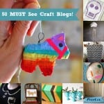 Looking for some great craft blogs to read? Here are 50 with my top project picks from each - ranging from home decor to jewelry to fashion and more!