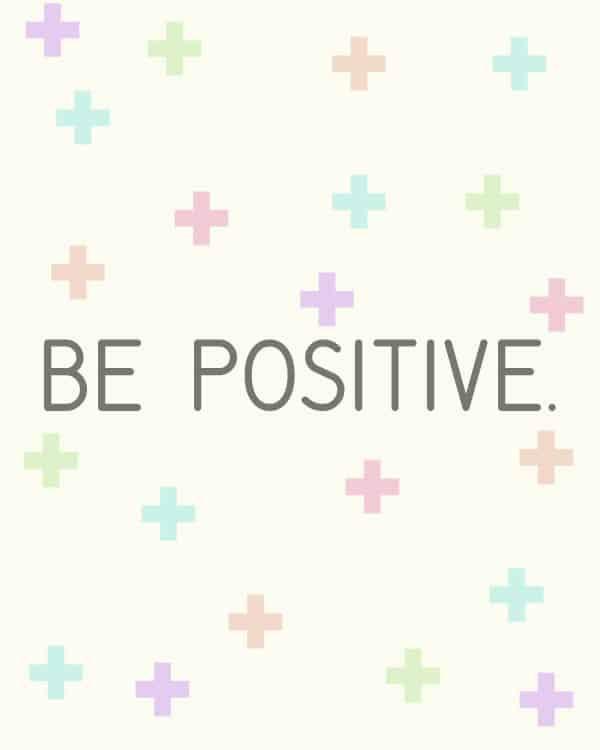 "Sometimes you need a little bit of a pick me up when you're having a bad day. Grab this ""Be Positive"" free printable and frame it!"