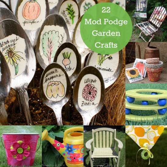 22 unique Mod Podge garden crafts.