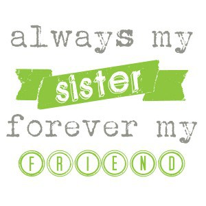 Free printable quotes about sisters