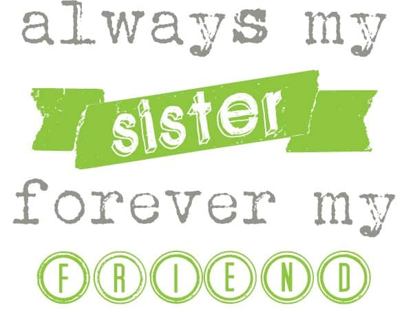 always my sister - GREEN