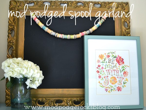 mod podged spool garland