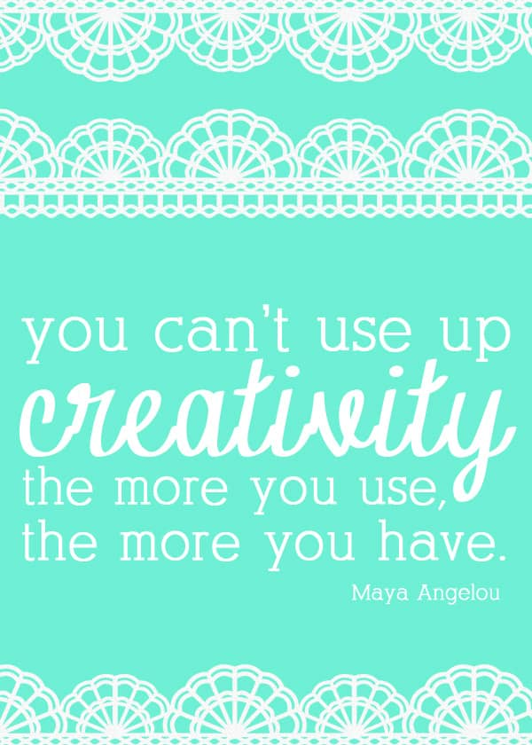 you can't use up creativity printable
