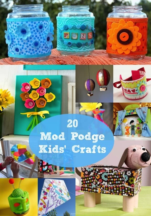 20 easy and simple kids crafts with mod podge mod podge