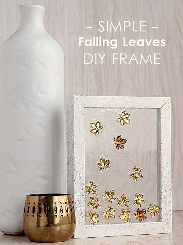 Simple falling leaves DIY frame - such an easy home decor piece for autumn!