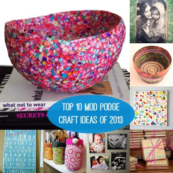 Top 10 Mod Podge Craft Ideas Of 2013 Mod Podge Rocks