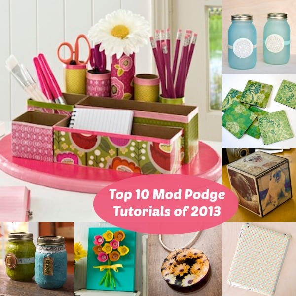 Top 10 Mod Podge craft tutorials of 2013