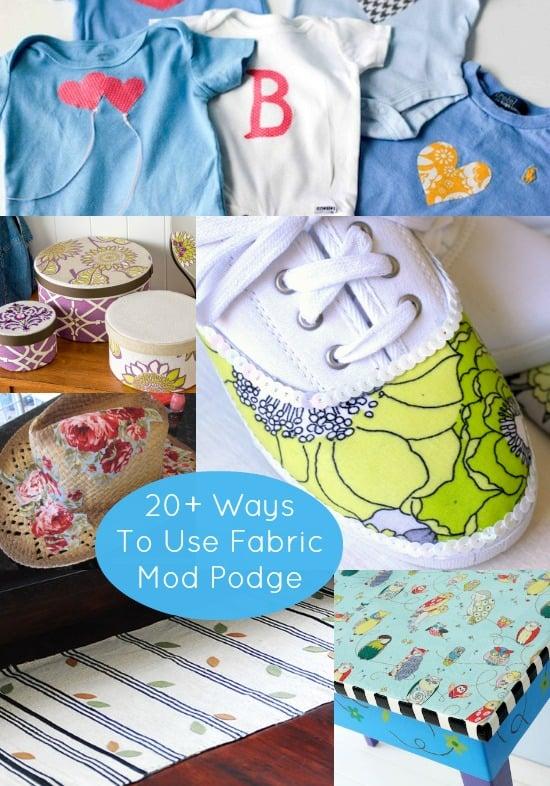 20 Unique Ways To Use Fabric Mod Podge Mod Podge Rocks