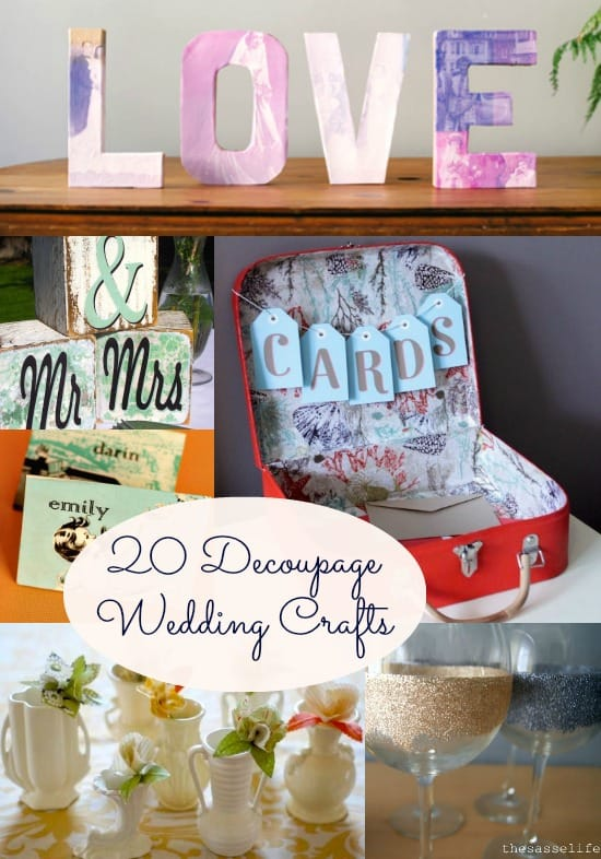 Want to personalize your big day? How about save a little money? Check out these 20 decoupaged wedding crafts for some great inspiration.