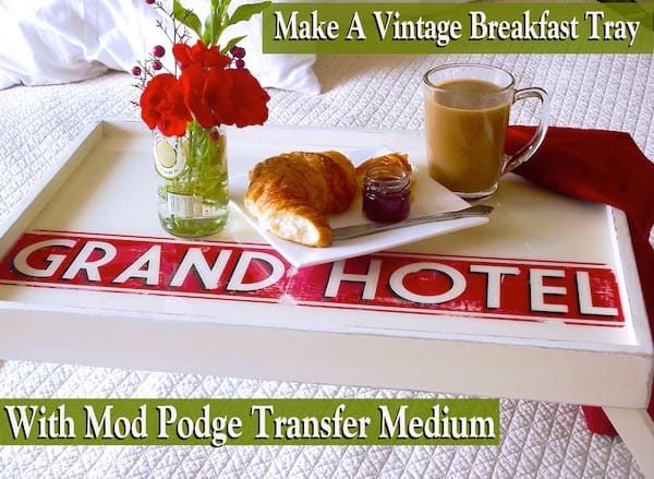 Two buck breakfast in bed tray revamp with Mod Podge photo transfer medium