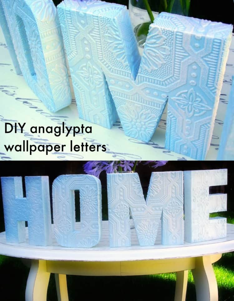 These Mod Podge letters are made with anaglypta - otherwise known as textured wallpaper. These are easy to create and make beautiful home decor!