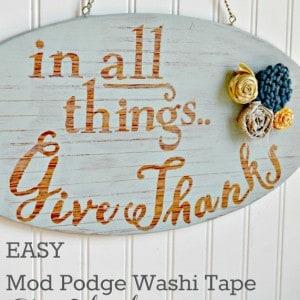 EASY Mod Podge washi tape give thanks si...