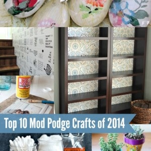 Top 10 Mod Podge craft ideas of 2014
