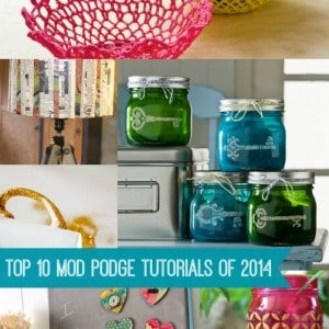 Top 10 Mod Podge craft tutorials of 2014...