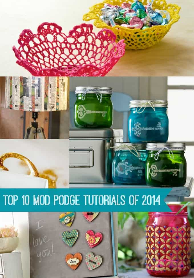 Top 10 Mod Podge Craft Tutorials of 2014