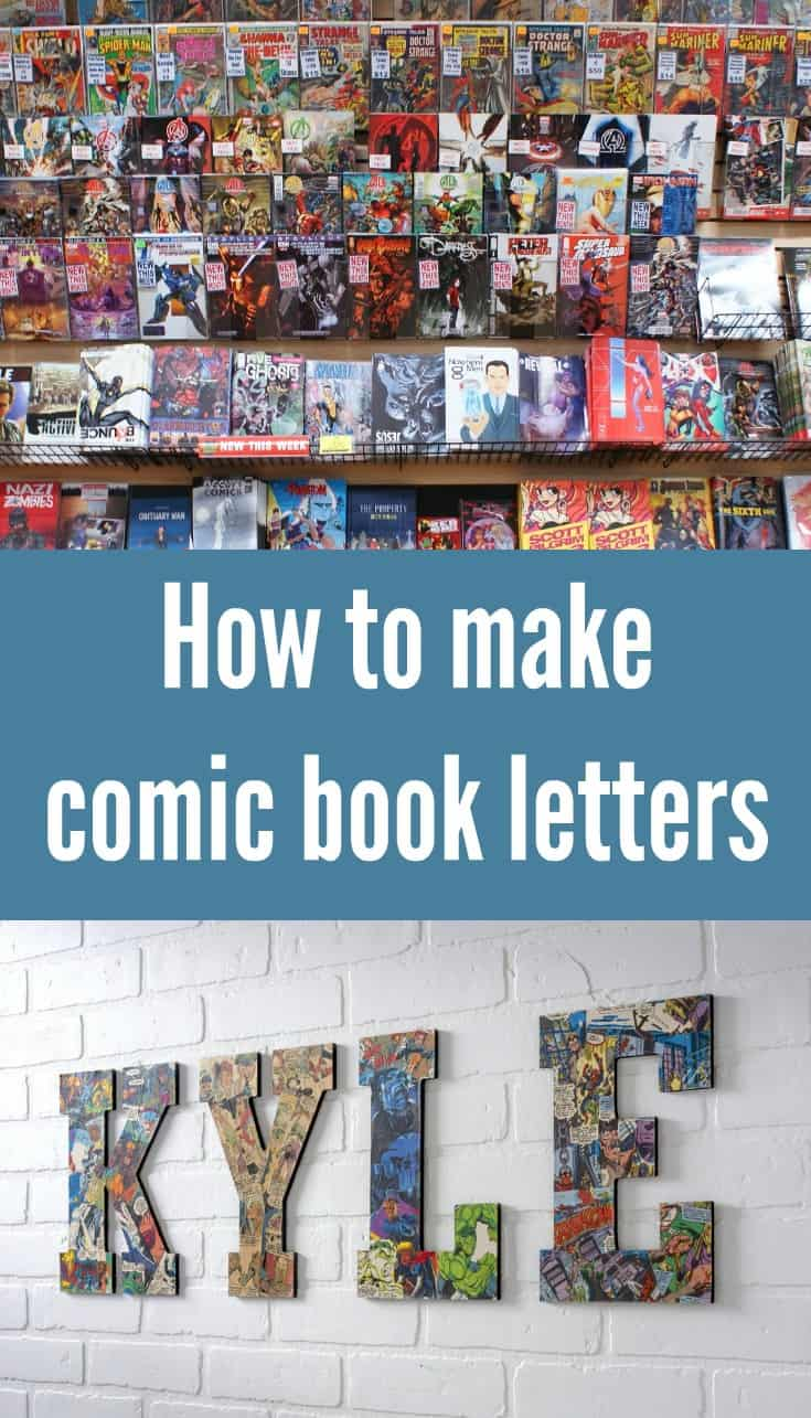 Use your favorite comic books (or copies) and Mod Podge to make these easy comic book letters! Perfect for budget friendly wall decor.