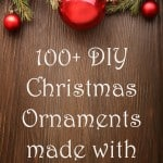 DIY Christmas ornaments made with Mod Podge