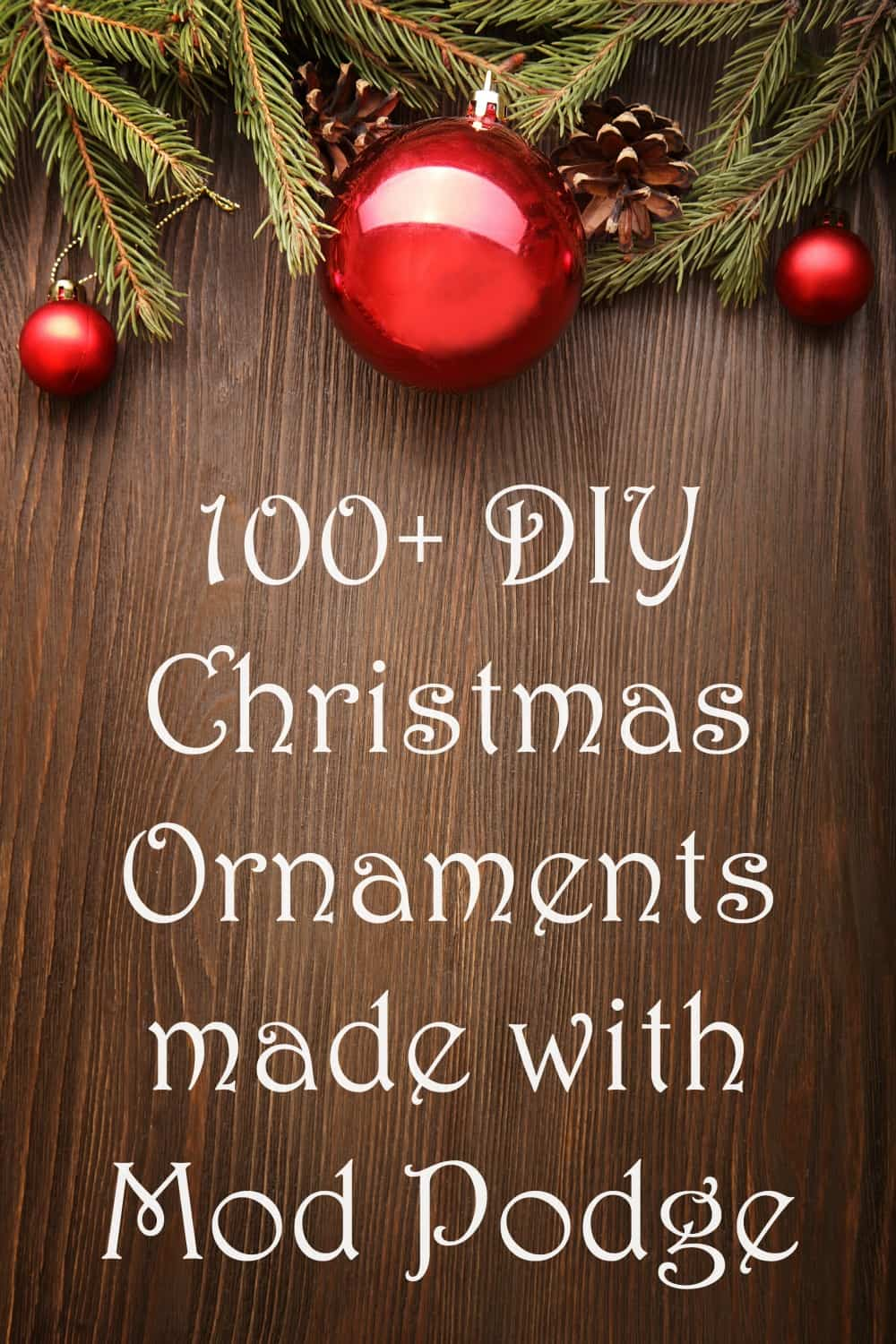 If you're looking for some easy ideas for DIY Christmas ornaments, here are over 100 homemade projects, all made with Mod Podge! Lots of variety including options for kids to make. Use paper, fabric and more. Vintage, rustic, farmhouse and modern styles!