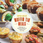 Super-Quick Muffin Tin Meals book review