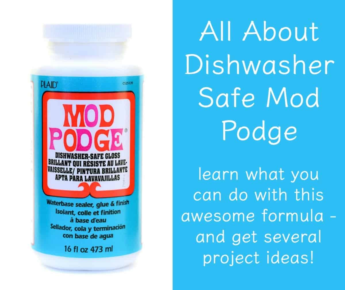 Learn all about the Dishwasher Safe Mod Podge formula! Find out what it is, how to use it, and see some projects you can make.