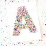 If you love confetti crafts, try this easy monogram letter art! This technique can be used with a variety of letter, numbers, and shapes.