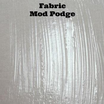 Fabric Mod Podge