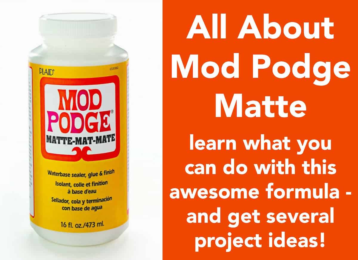 Learn all about the Mod Podge Matte formula! Find out what it is, how to use it, and see some unique projects you can make.