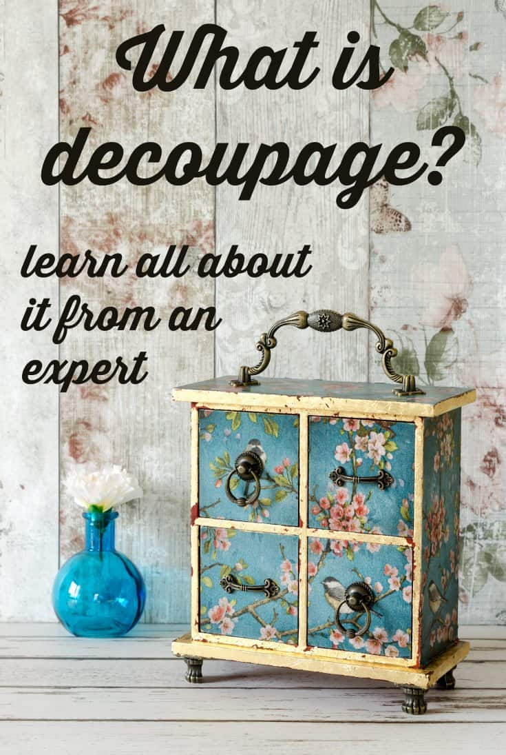 "Are you wondering what it means to ""decoupage?"" I run a Mod Podge blog and I'm here to explain everything. Click through to learn more!"