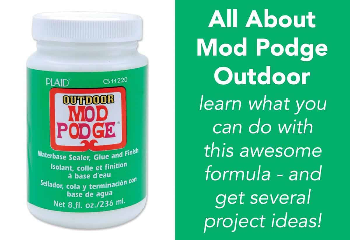 Mod Podge Outdoor formula