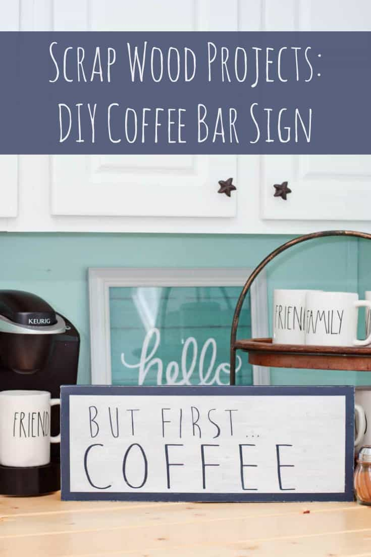 This DIY coffee bar sign project is EASY! Anyone can make this wall art. You'll use a piece of scrap wood, some vinyl lettering in your favorite font, and paint. Perfect for a coffee and tea station in your house.