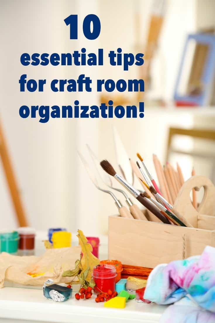 Get the ultimate list of my tips for craft room organization! These 10 essential storage tips will help you get your craft supplies sorted out once and for all.