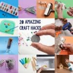 20 amazing home and craft hacks