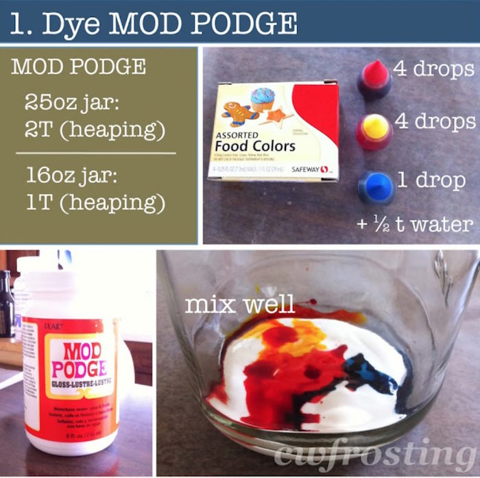 Dye Mod Podge with food coloring