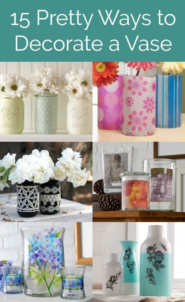 Make beautiful home decor – decorate a vase! Get 15 ideas for simple DIY vase decorating techniques using various items and supplies, including Mod Podge. Perfect for home decor, holidays, or for centerpieces (like wedding decorations!). So easy and fun!