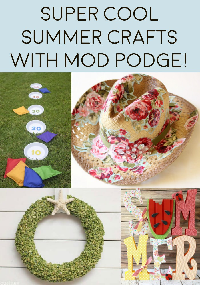 Super Cool Summer Crafts with Mod Podge!