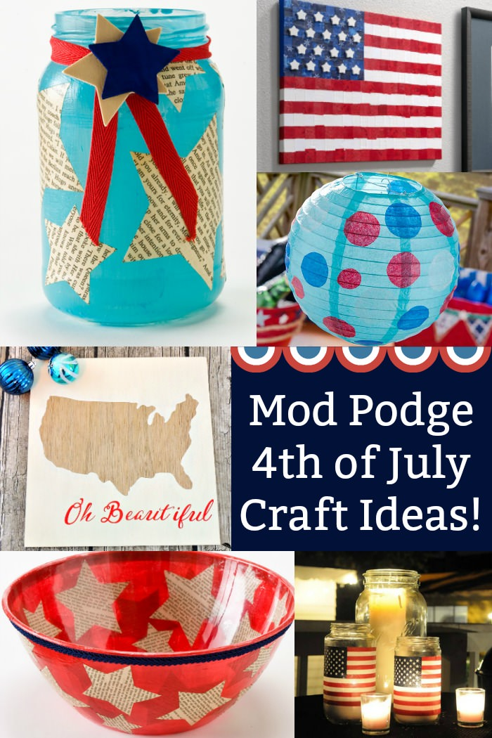 Fourth of July Crafts Made with Mod Podge