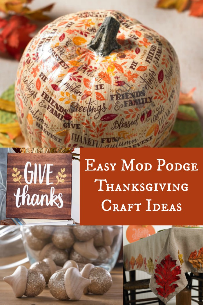 Easy Thanksgiving Crafts Made with Mod Podge