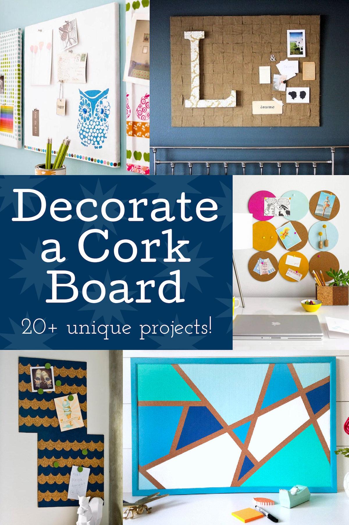 Decorate a Cork Board